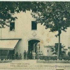 Postales: VICH.VIC. CASA CUARTEL. MILITAR.HACIA 1910.. Lote 40187095