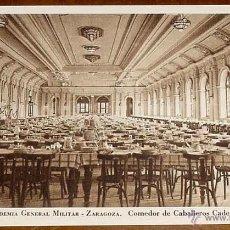 Postales: ANTIGUA POSTAL DE LA ACADEMIA GENERAL MILITAR DE ZARAGOZA. COMEDOR DE CABALLEROS CADETES - RIEUSSET . Lote 38253873