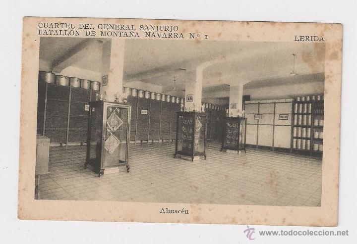 LERIDA CUARTEL DEL GENERAL SANJURJO ALMACEN HACIA 1945 (Postales - Postales Temáticas - Militares)