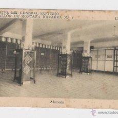Postales: LERIDA CUARTEL DEL GENERAL SANJURJO ALMACEN HACIA 1945 . Lote 40346913