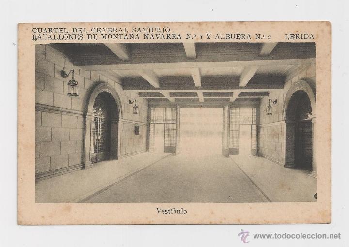 LERIDA CUARTEL DEL GENERAL SANJURJO VESTIBULO HACIA 1945 (Postales - Postales Temáticas - Militares)