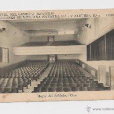 Postales: LERIDA CUARTEL DEL GENERAL SANJURJO HOGAR DEL SOLDADO.CINE/2 HACIA 1945 . Lote 40347032