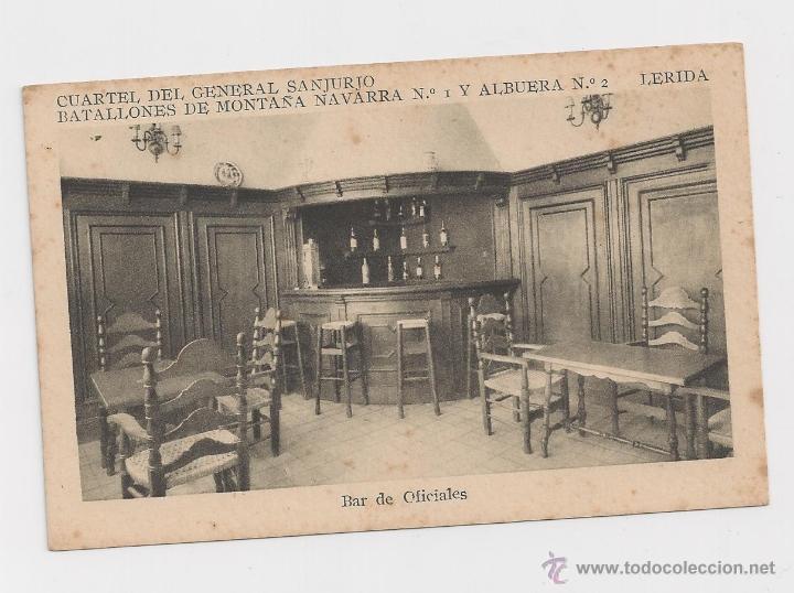 LERIDA CUARTEL DEL GENERAL SANJURJO BAR DE OFICIALES HACIA 1945 (Postales - Postales Temáticas - Militares)