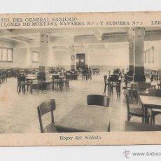 Postales: LERIDA CUARTEL DEL GENERAL SANJURJO HOGAR DEL SOLDADO HACIA 1945 . Lote 40347061