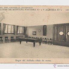 Postales: LERIDA CUARTEL DEL GENERAL SANJURJO HOGAR DEL SOLDADO SALA DE RECREO HACIA 1945 . Lote 40347087