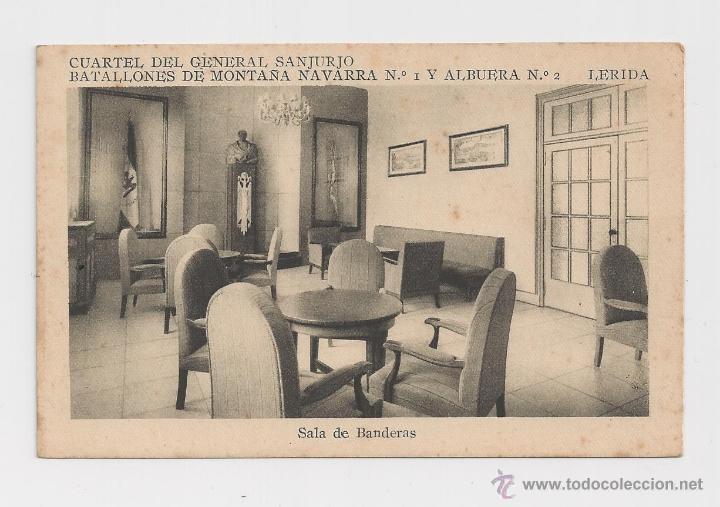 LERIDA CUARTEL DEL GENERAL SANJURJO SALA DE BANDERAS HACIA 1945 (Postales - Postales Temáticas - Militares)