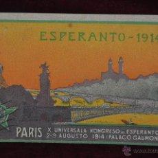 Postales: ANTIGUA POSTAL ESPERANTO. PARIS. XA UNIVERSALA KONGRESO. AGOSTO 1914. CIRCULADA. Lote 41156305