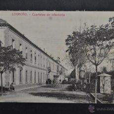 Postales: ANTIGUA POSTAL DE LOGROÑO. LA RIOJA. CUARTELES DE INFANTERIA. SIN CIRCULAR. Lote 41256840
