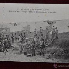 Postales: ANTIGUA POSTAL CAMPAÑA DE MELILLA 1909. SOLDADOS EN EL CAMPAMENTO DE RANCHO. ESCRITA. Lote 42926252