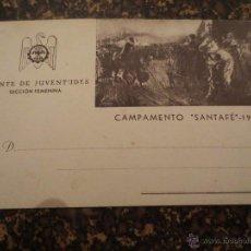Postales: FRENTE DE JUVENTUDES. SECCION FEMENINA. CAMPAMENTO SANTAFE 1942. REYES CATOLICOS.GRANADA. Lote 43007529