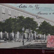 Postales: ANTIGUA POSTAL DE SAN FERNANDO. CADIZ. CUARTEL DE INFANTERIA DE MARINA. CIRCULADA. Lote 43050508