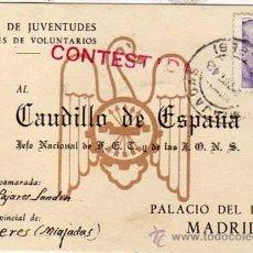 Cartes Postales: FRENTE DE JUVENTUDES, FALANGES VOLUNTARIOS. ENVIADA A FRANCO. CÁCERES. MIAJADAS. CONTESTADA.. Lote 44392404