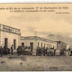 Postales: NADOR EL DÍA DE SU OCUPACIÓN, 17 SEPTIEMBRE DE 1921. LA ARTILLERÍA EMPLAZADA EN LAS CALLES. ARRIBAS.. Lote 46075257