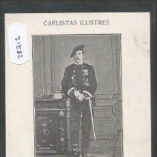 Postales: POSTAL CARLISMO - CARLISTAS ILUSTRES - REVERSO SIN DIVIDIR - (28312). Lote 47121651