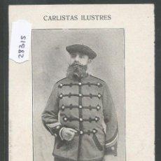 Postales: POSTAL CARLISMO - CARLISTAS ILUSTRES - REVERSO SIN DIVIDIR - (28315). Lote 47121682