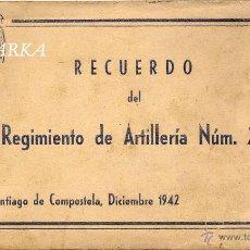 Postales: RECUERDO DEL REGIMIENTO DE ARTILLERIA NUM 28- SANTIAGO DE COMPOSTELA,DICIEMBRE 1942. Lote 47585360