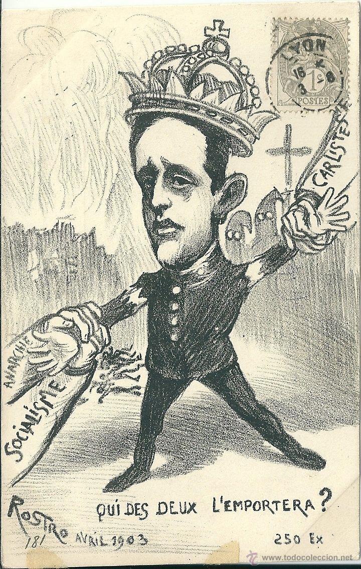 POSTAL SATIRICA ALFONSO XIII, ANARQUIA, SOCIALISMO, CARLISTAS, CUAL DE LOS DOS VA A GANAR? 1903 (Postales - Postales Temáticas - Militares)