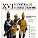 Postales: TARJETA XVI MUESTR DE MINIATURISMO BATALLON DE INFANTERIA LIGERA MOLINA DE ARAGON. Lote 54554882