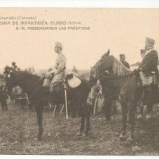 Postales: ACADEMIA DE INFANTERÍA CURSO 1913 - 14. S. M. PRESENCIANDO LAS PRÁSTICAS.. Lote 55370410