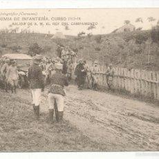 Postales: ACADEMIA DE INFANTERÍA CURSO 1913 - 14. SALIDA DE S. M. EL REY DEL CAMPAMENTO.. Lote 55370547