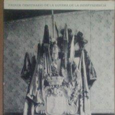 Postales: PRIMER CENTENARIO DE LA GUERRA DE LA INDEPENDENCIA, , MEMORIA INGENIEROS DEL EJERCITO, REVISTA MENSU. Lote 57523767