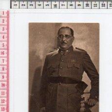 Postales: 23.57 POSTAL BLANCO Y NEGRO, FOTOGRAFÍA DEL GENERAL ARANDA, GUERRA CIVIL ESPAÑOLA. Lote 61839752