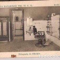Postales: ANTIGUA POSTAL REGIMIENTO ZAPATEROS DEL IV C E BARCELONA PELUQUERIA DE OFICIALES. Lote 63980179
