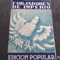 Postales: FORJADORES DE IMPERIO. INCLUYE 30 POSTALES FOTOGRAFICAS. VARELA ,FRANCO, GARCIA MORATO,BURUAGA...... Lote 64140883