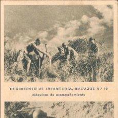 Postales: RGTO. DE INFANTERIA BADAJOZ Nº 10, MÁQUINAS DE ACOMPAÑAMIENTO - HUECOGRABADO MUMBRÚ - S/C. Lote 67142993