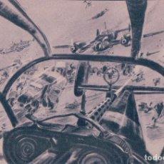 Postales: POSTAL DESTRUCTORES ALEMANES ATACAN EN VUELO RASANTE COLUMNAS ENEMIGAS. NR 11 . Lote 68392325