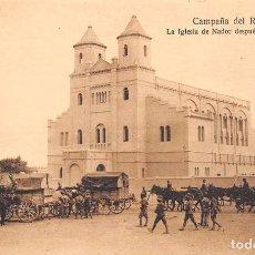 Postales: CAMPAÑA DEL RIF. 1921- LA IGLESIA DE NADOR DESPUÉS DE LA OCUPACIÓN. Lote 69239521