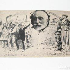 Postales: TARJETA POSTAL POLÍTICA. MAURA NO, MAURA SÍ. PRINCIPIOS DEL SIGLO XX.. Lote 77978997