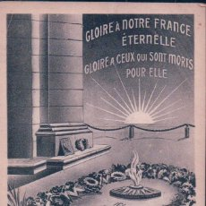 Postales: POSTAL MONUMENTO CAIDOS - GLOIRE A NOTRE FRANCE ETERNELLE - MILITAR. Lote 79919733