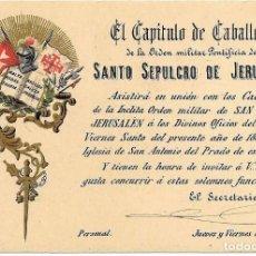 Postales: ORDEN MILITAR SANTO SEPULCRO JERUSALEM SIGLO XIX -AUTENTICA- INVITACIÓN A ACTOS RELIGIOSOS. Lote 148977952