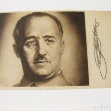 Postales: POSTAL DEL GENERALISIMO FRANCO IMPRESA POR PRENSA Y PROPAGANDA DE FALANGE ESPAÑOLA. Lote 87895408
