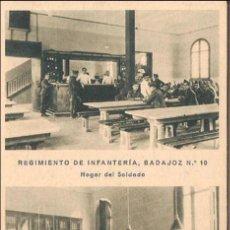 Postales: REGIMIENTO. DE INFANTERIA BADAJOZ Nº 10, HOGAR DEL SOLDADO - HUECOGRABADO MUMBRÚ - S/C. Lote 88117276