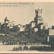 Postales: RGTO. INFANTERIA BADAJOZ Nº10, CUARTEL DEL BRUCH, PEDRALBES, BATALLON EN EL PATIO - H.MUMBRÚ - S/C. Lote 88117540