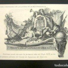 Postales: POSTAL I CENTENARIO DE GUERRA DE LA INDEPENDENCIA. EMBLEMA DE CUERPOS DE INGENIEROS DEL EJÉRCITO. Lote 94117935
