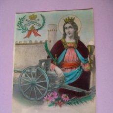 Postales: ANTIGUA POSTAL. RECUERDO DE STA. BARBARA. PATRONA DE ARTILLERÍA. SIN CIRCULAR.. Lote 97004843