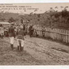 Postales: ACADEMIA DE INFANTERÍA. CURSO 1913-14. SALIDA DE S.M. EL REY DEL CAMPAMENTO.. Lote 97876907