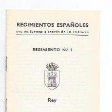 Postales: FOLLETO ORIGINAL POSTALES REGIMIENTO N1 DEL REY REGIMIENTOS ESPAÑOLES UNIFORMES A TRAVÉS HISTORIA. Lote 103993807