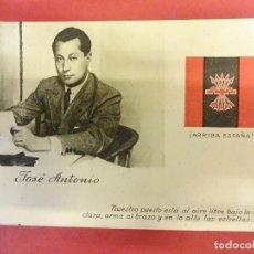 Postales: ANTIGUA POSTAL JOSE ANTONIO PRIMO DE RIVERA. FALANGE. SIN CIRCULAR. GUERRA CIVIL. Lote 104257939