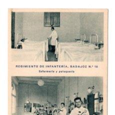 Postales: REGIMIENTO DE INFANTERÍA DE BADAJOZ Nº 10. ENFERMERÍA Y PELUQUERÍA.HUECOGRABADO MUMBRU. BARCELONA. Lote 108755147