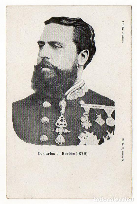 DON CARLOS DE BORBON (18799. CLICHE SAIN. SERIE C NUM 9. REVERSO SIN DIVIDIR (Postales - Postales Temáticas - Militares)