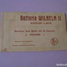 Postales: LIBRETA CON POSTALES DE BATERIA DE WILHELM II BÉLGICA. I GUERRA MUNDIAL. ED. NELS,. Lote 116484603