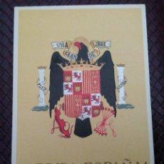 Postales: POSTAL CON EL ESCUDO OFICIAL DE ESPAÑA. ! ARRIBA ESPAÑA ! SIN CIRCULAR.. Lote 128135535