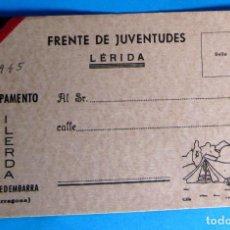 Postales: POSTAL FALANGE. FRENTE DE JUVENTUDES LÉRIDA. CAMPAMENTO ILERDA, TORREDEMBARRA, TARRAGONA, 1945.. Lote 134544290