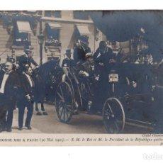 Postales: ALFONSO XIII.- PARIS. ALPHONSE XIII A PARIS. LE ROI ET LE PRÉSIDENT DE LA RÉPUBLIQUE. . Lote 138096922