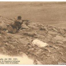 Postais: CAMPAÑA DEL RIF 1921 TIRADOR DE REGULARES INDIGENA FUEGO ENEMIGO ED POSTAL EXPRES MELILLA NE NC. Lote 142350130