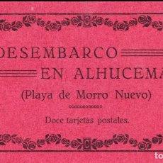 Postales: DESEMBARCO EN ALHUCEMAS. ALBUM DE 12 POSTALES. ARRIBAS. COMPLETO. Lote 145727118